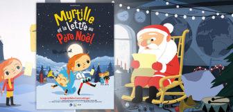Film Myrtille et la Lettre au Père Noël
